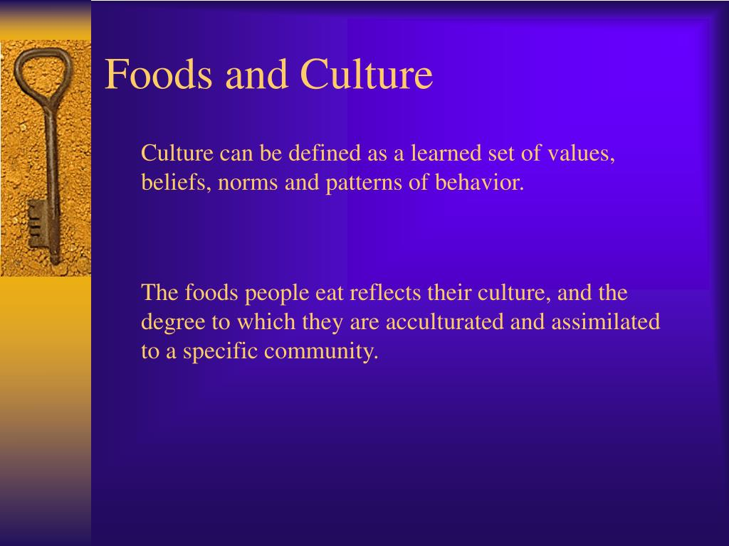 Foods and Culture