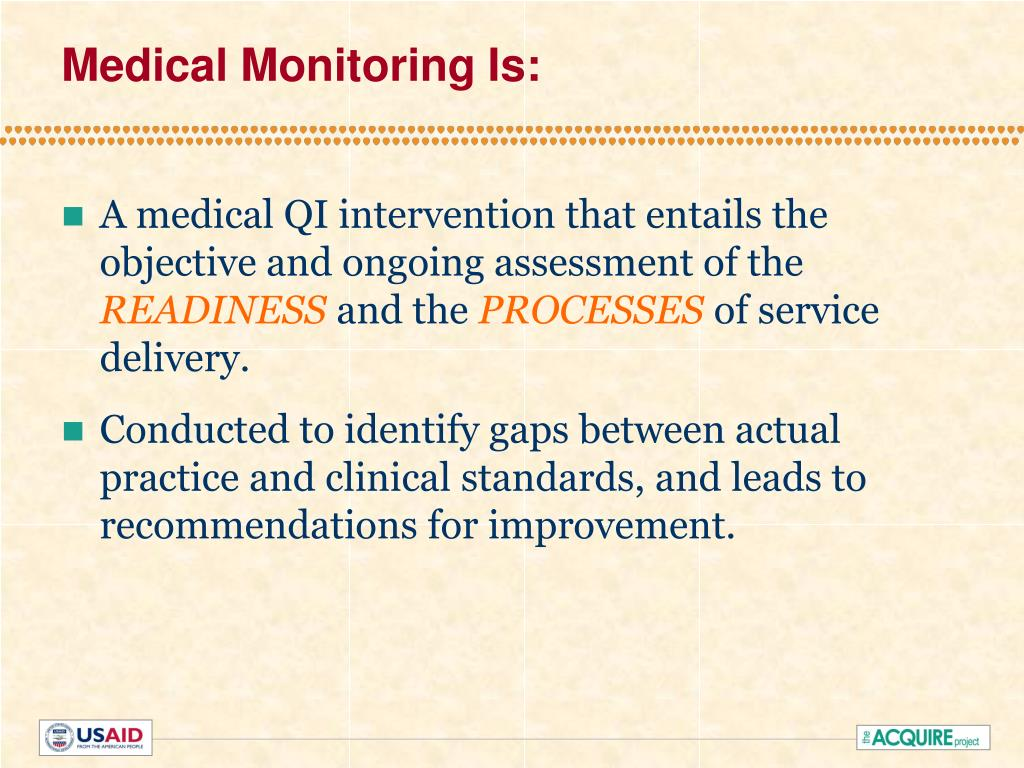 Medical Monitoring Is: