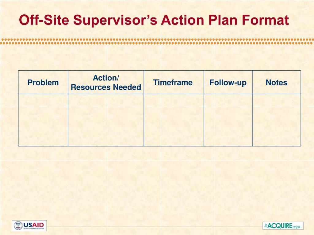 Off-Site Supervisor's Action Plan Format