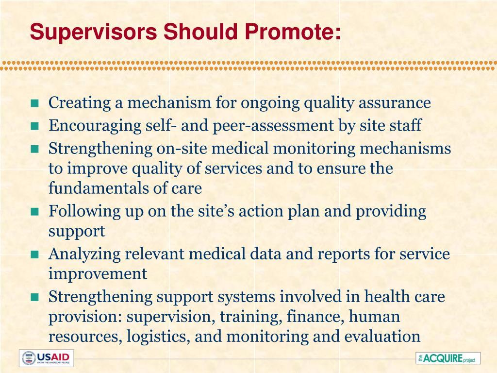 Supervisors Should Promote: