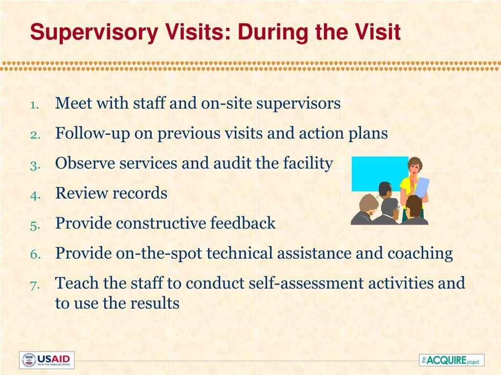 Supervisory Visits: During the Visit