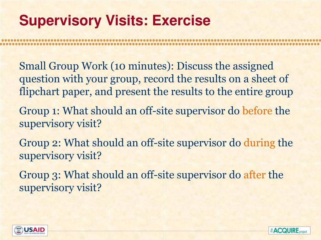 Supervisory Visits: Exercise