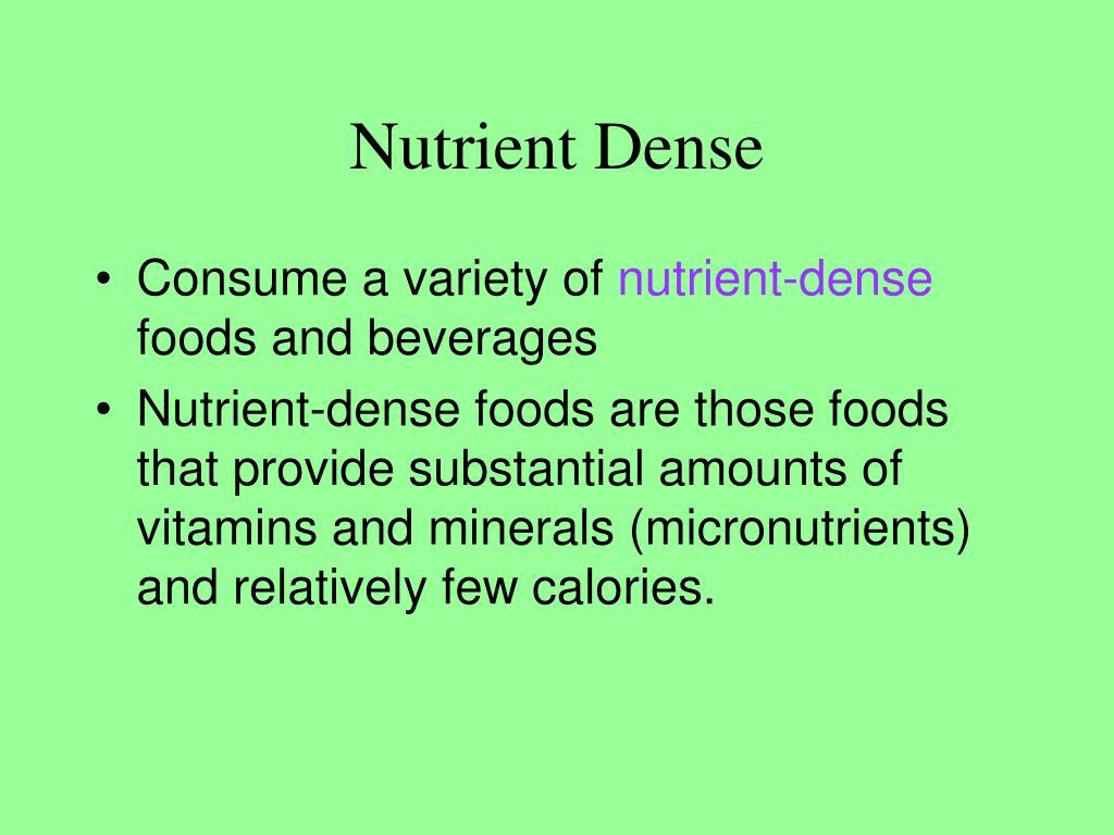 Nutrient Dense