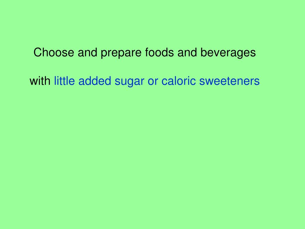 Choose and prepare foods and beverages