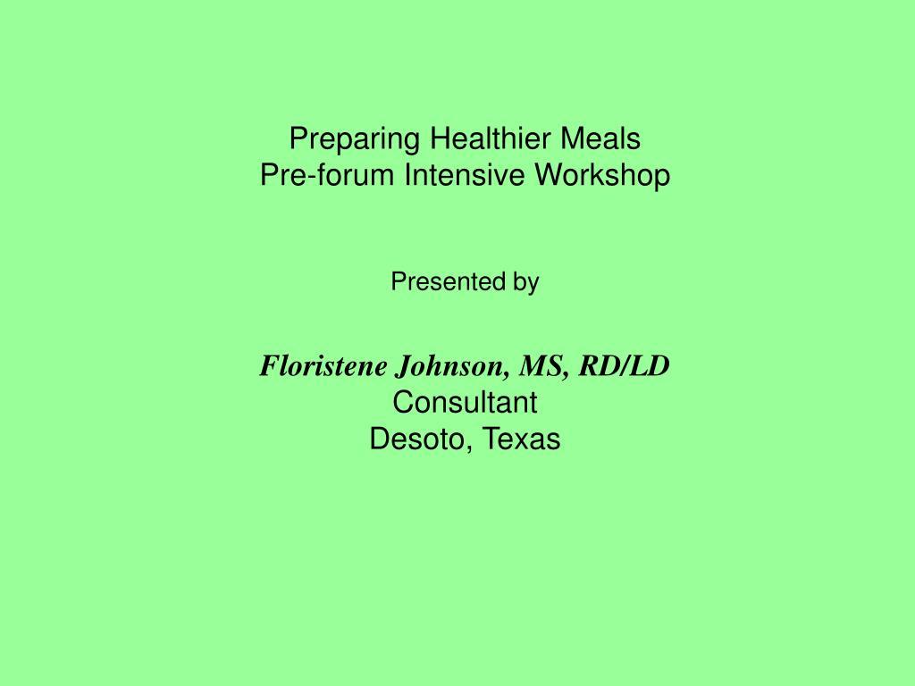 Preparing Healthier Meals
