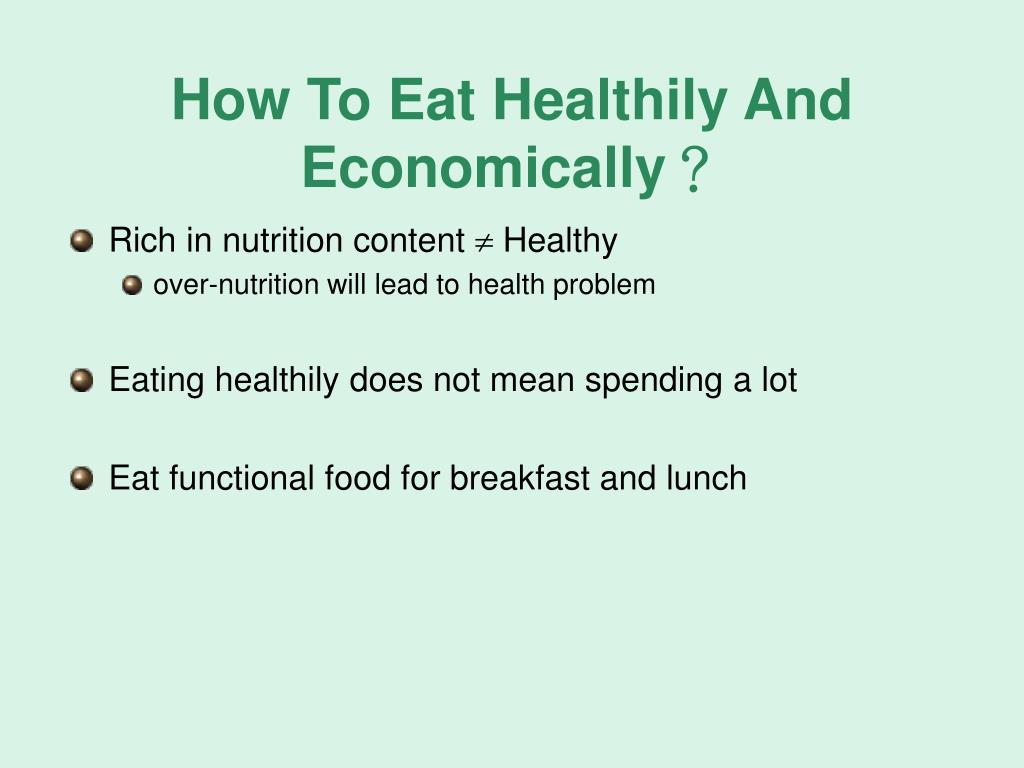 How To Eat Healthily And Economically?