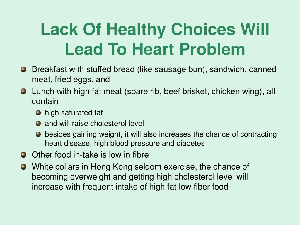 Lack Of Healthy Choices Will Lead To Heart Problem