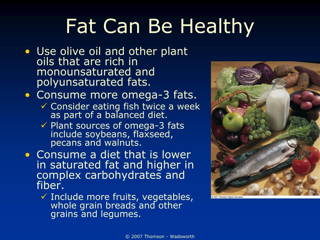 Fat Can Be Healthy