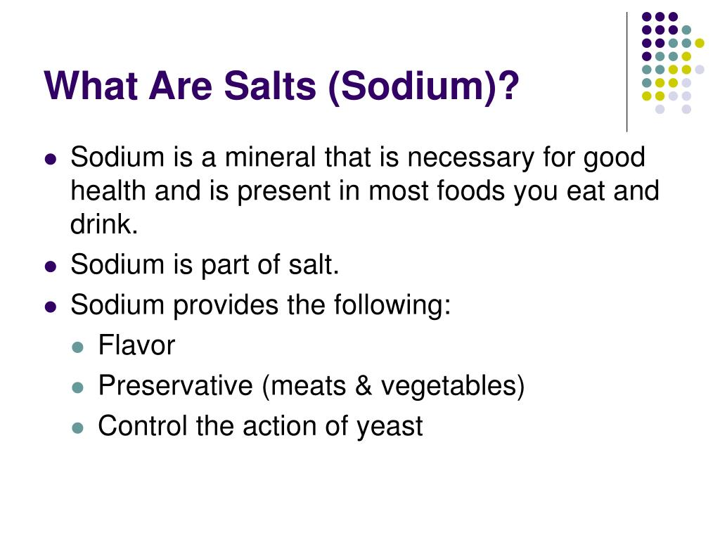 What Are Salts (Sodium)?