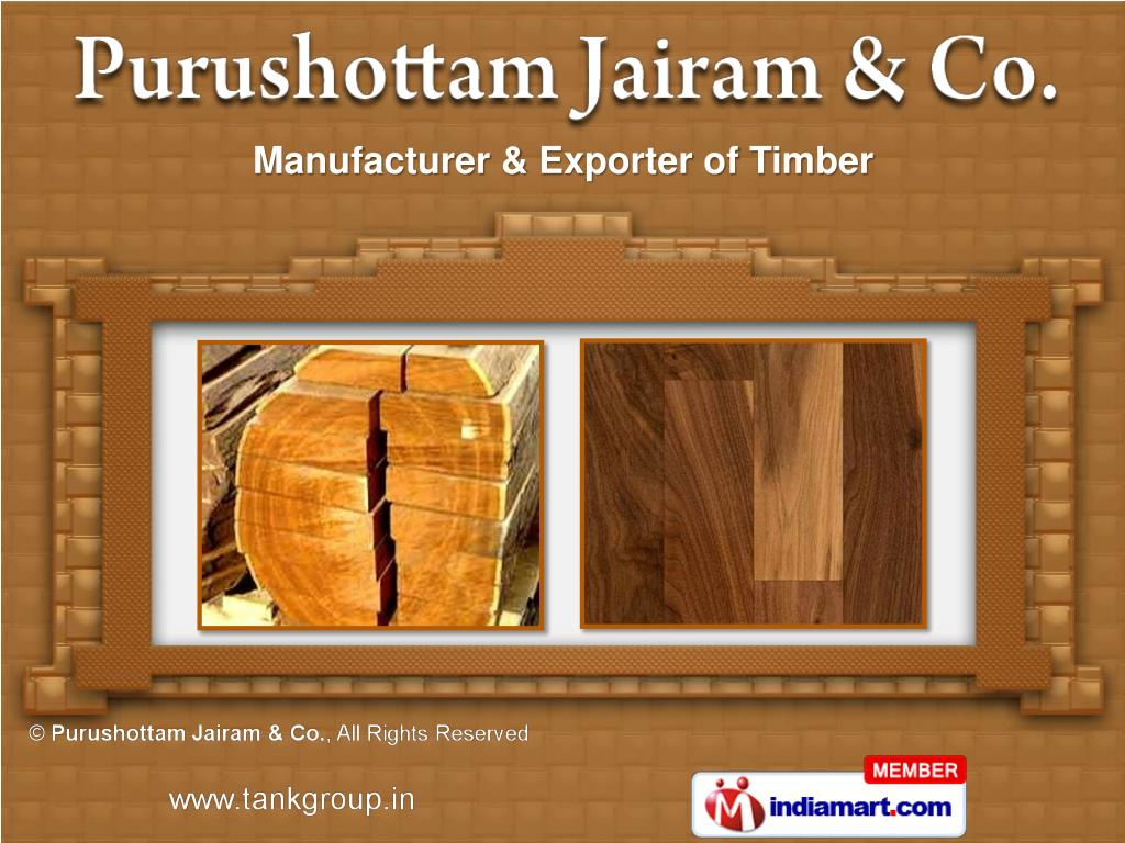 Manufacturer & Exporter of Timber