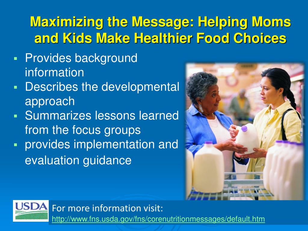 Maximizing the Message: Helping Moms and Kids Make Healthier Food Choices