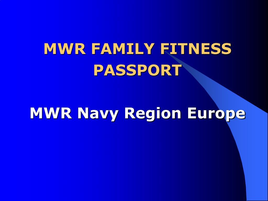 MWR FAMILY FITNESS PASSPORT