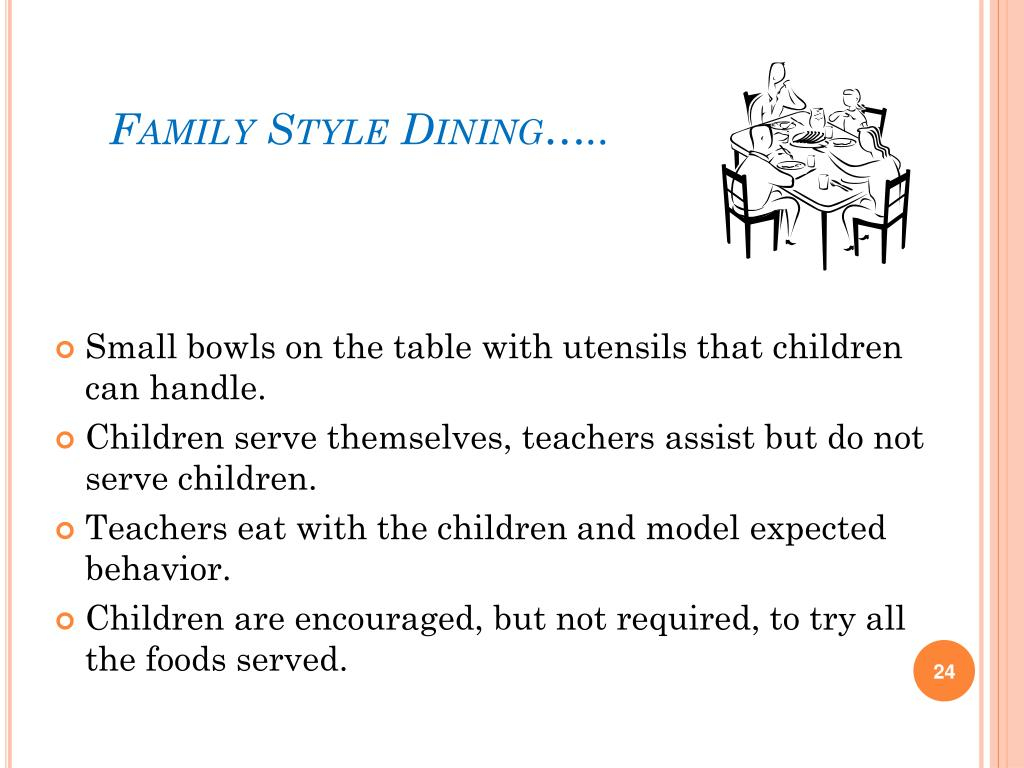 Family Style Dining…..