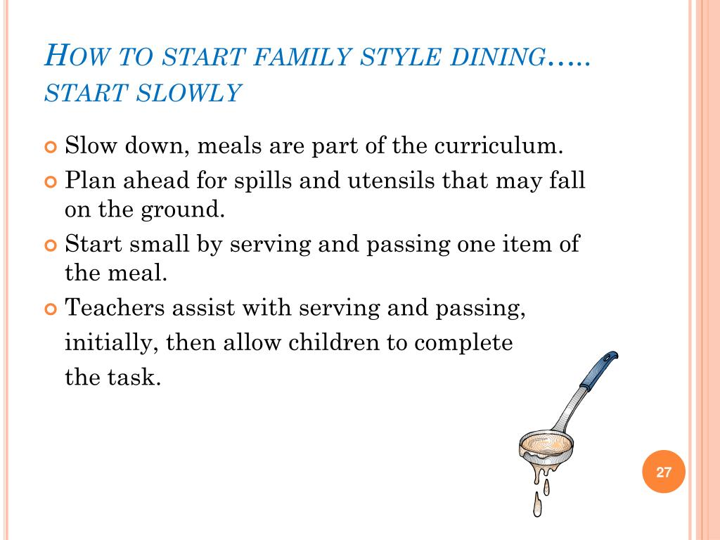 How to start family style dining…..