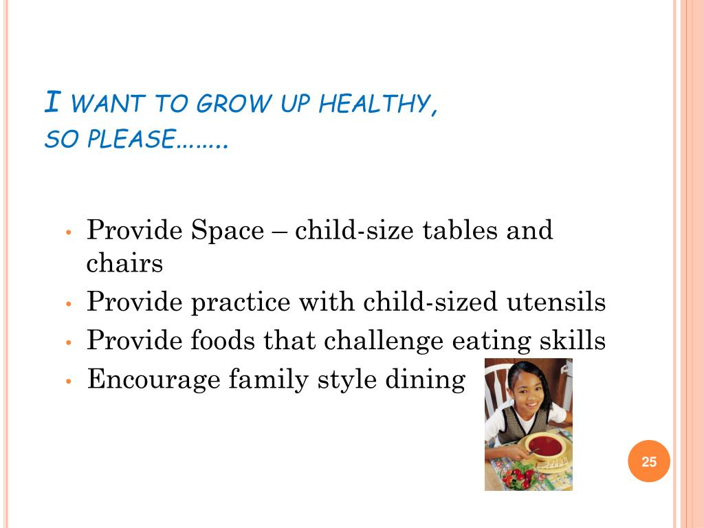 I want to grow up healthy,