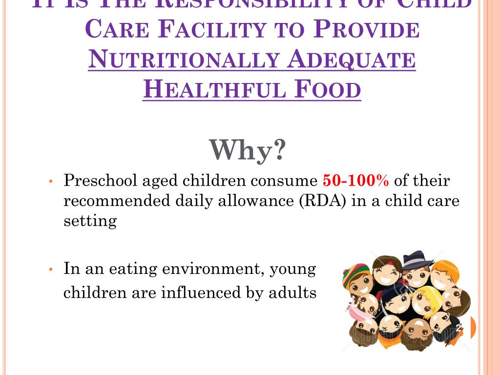 It Is The Responsibility of Child Care Facility to Provide