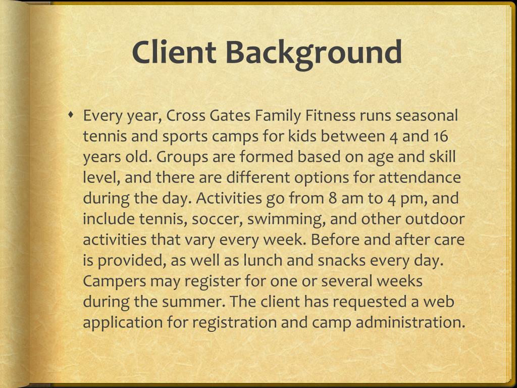 Client Background
