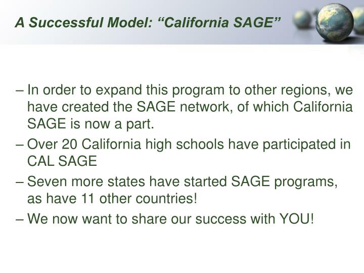 "A Successful Model: ""California SAGE"""