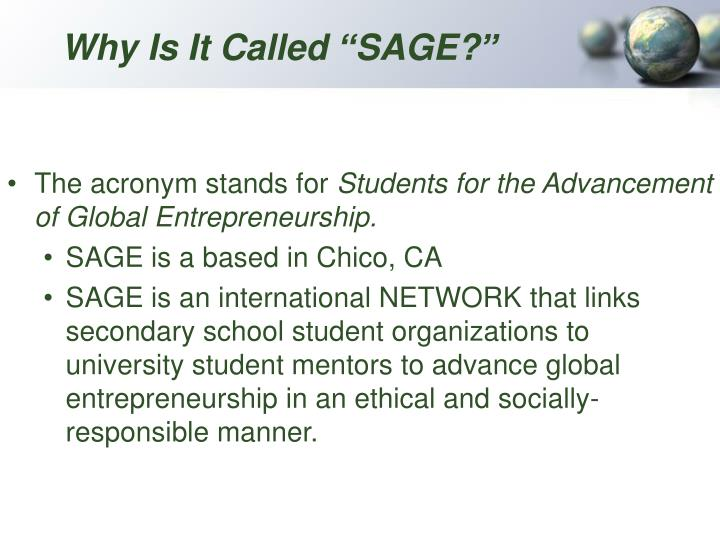"Why Is It Called ""SAGE?"""