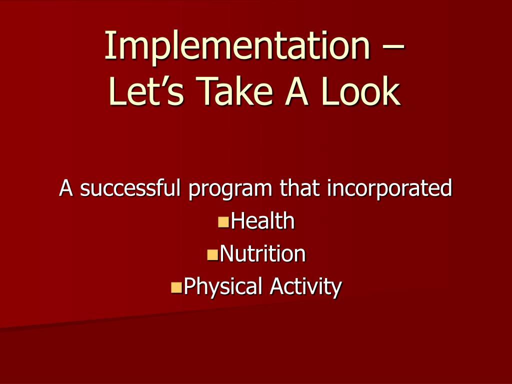 Implementation –
