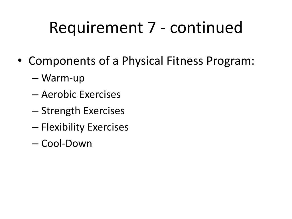 Requirement 7 - continued