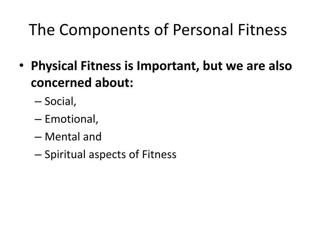 The Components of Personal Fitness
