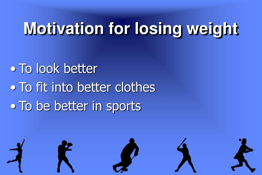 Motivation for losing weight