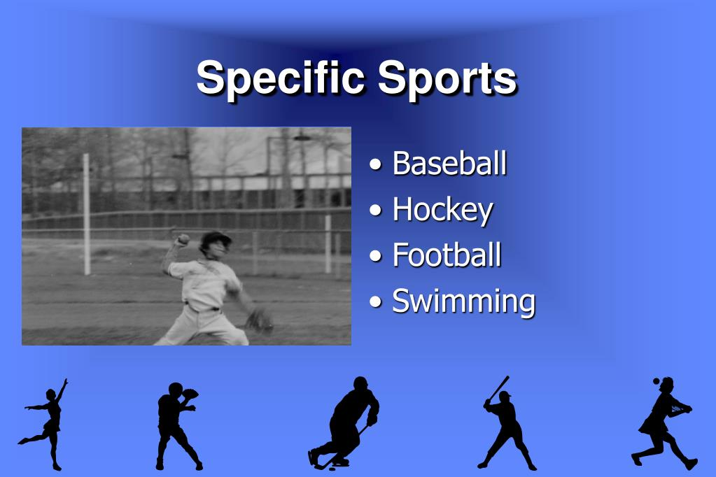 Specific Sports