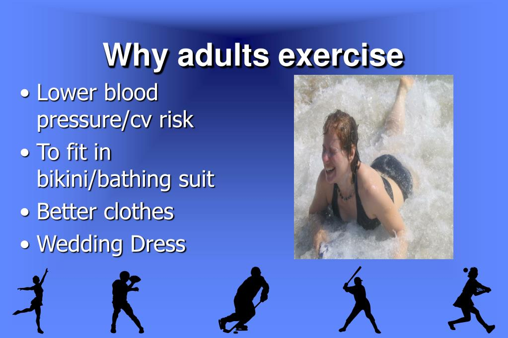 Why adults exercise