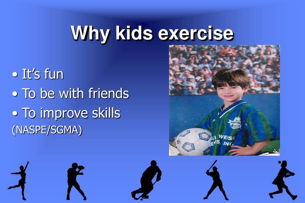 Why kids exercise