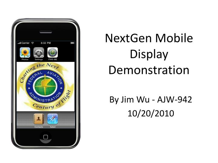 Nextgen mobile display demonstration l.jpg