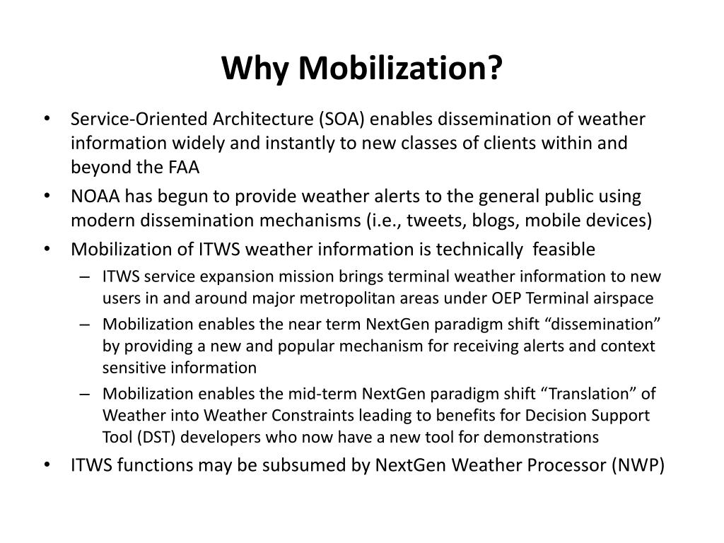 Why Mobilization?