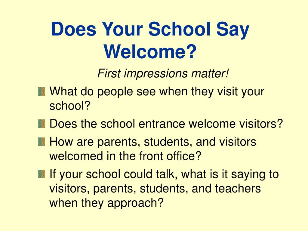 Does Your School Say Welcome?