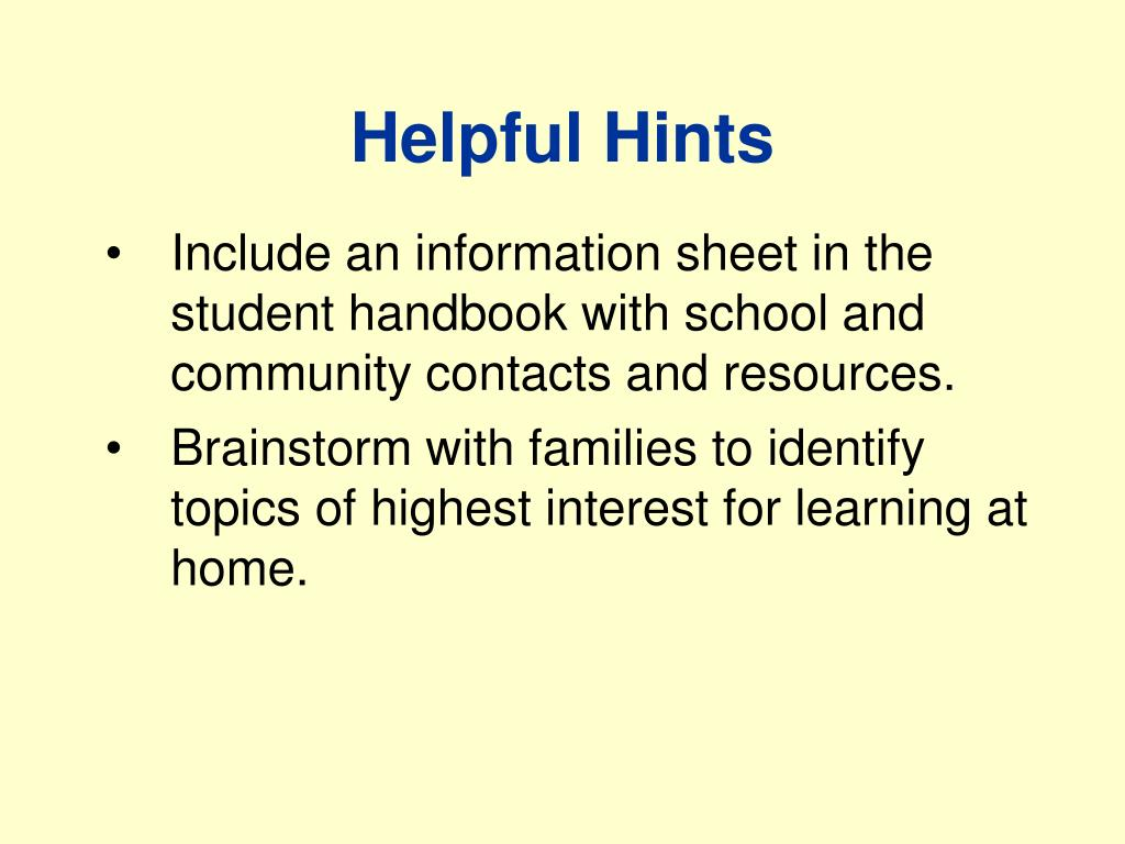 Include an information sheet in the student handbook with school and community contacts and resources.
