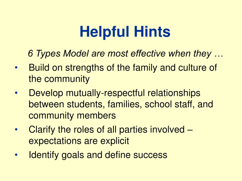 6 Types Model are most effective when they …