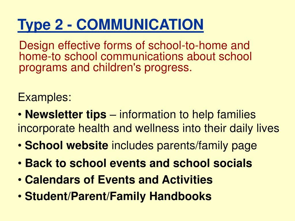 Design effective forms of school-to-home and home-to school communications about school programs and children's progress.