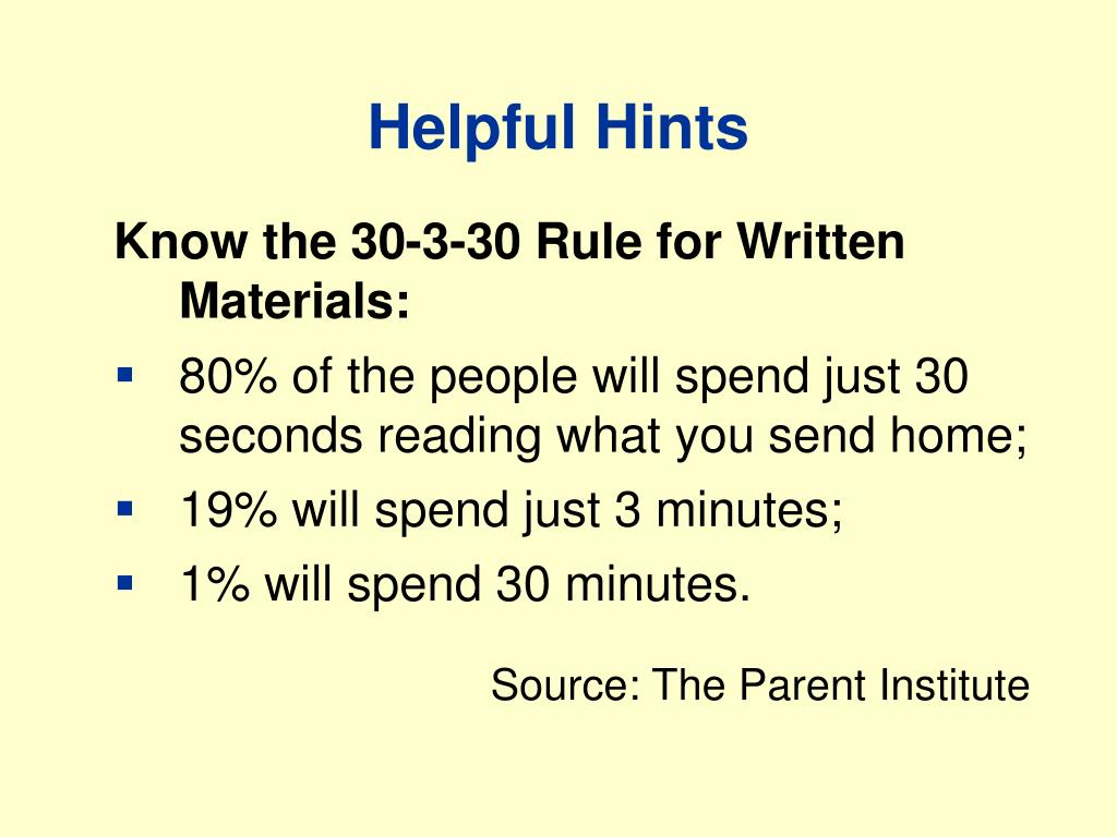 Know the 30-3-30 Rule for Written Materials: