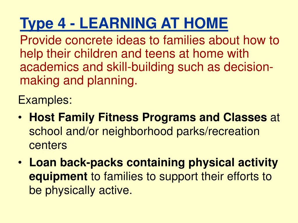 Provide concrete ideas to families about how to help their children and teens at home with academics and skill-building such as decision-making and planning.