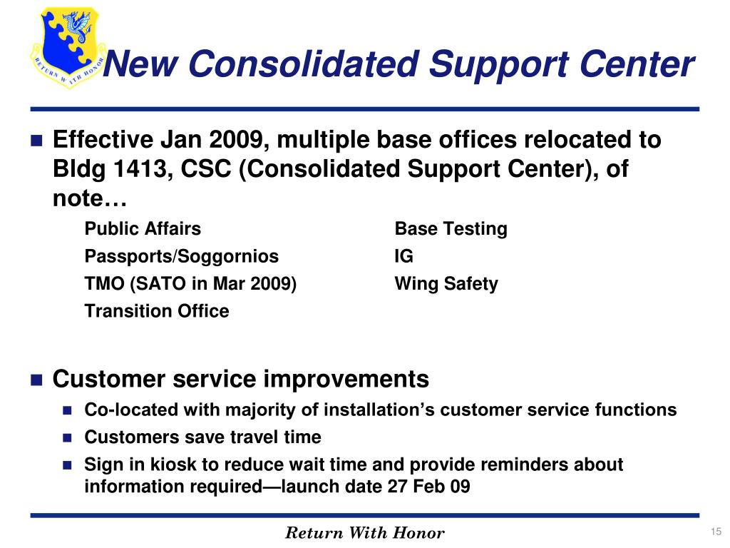 New Consolidated Support Center