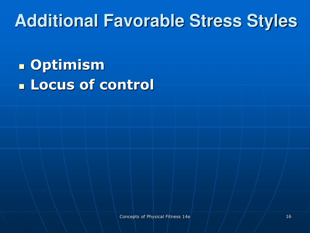 Additional Favorable Stress Styles