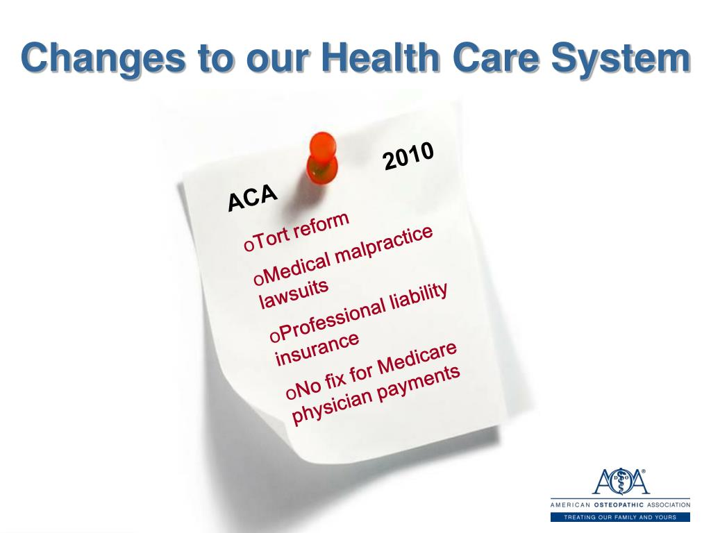 Changes to our Health Care System