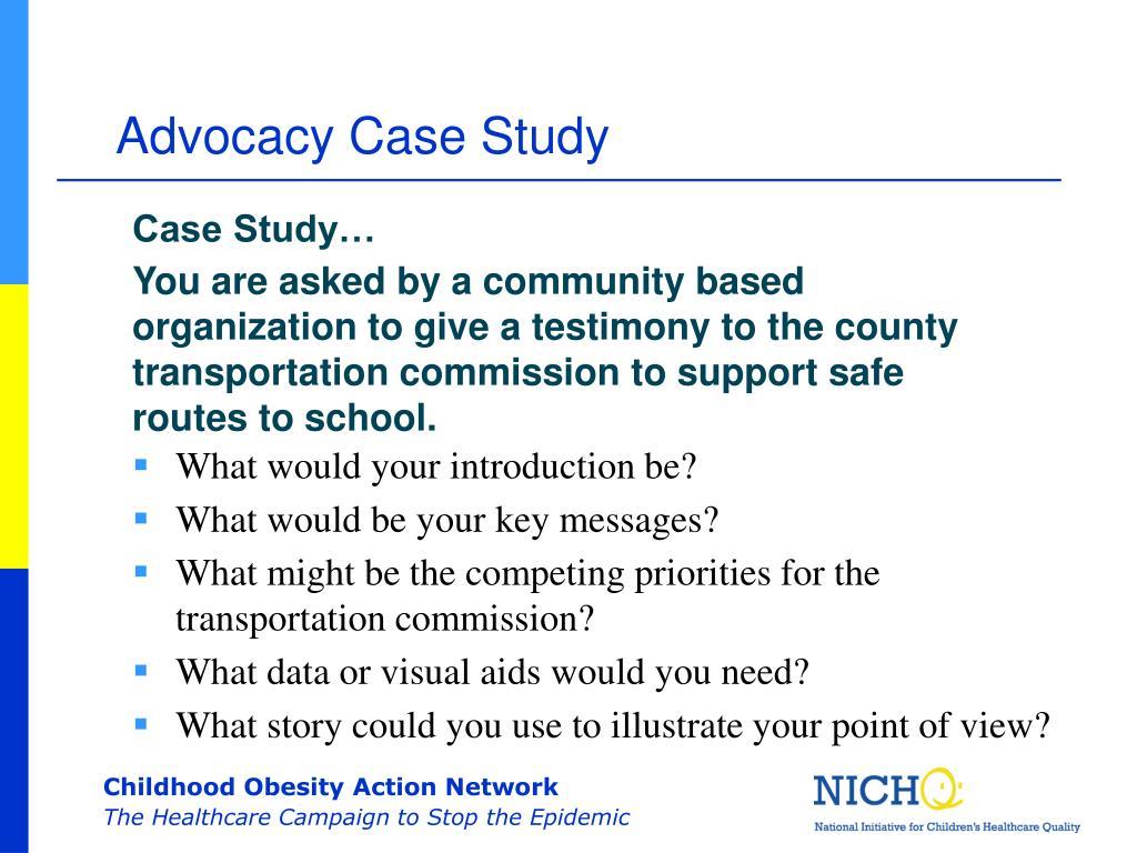 Advocacy Case Study