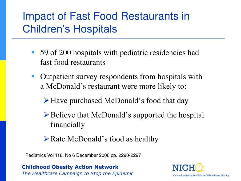 Impact of Fast Food Restaurants in Children's Hospitals