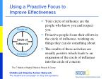using a proactive focus to improve effectiveness