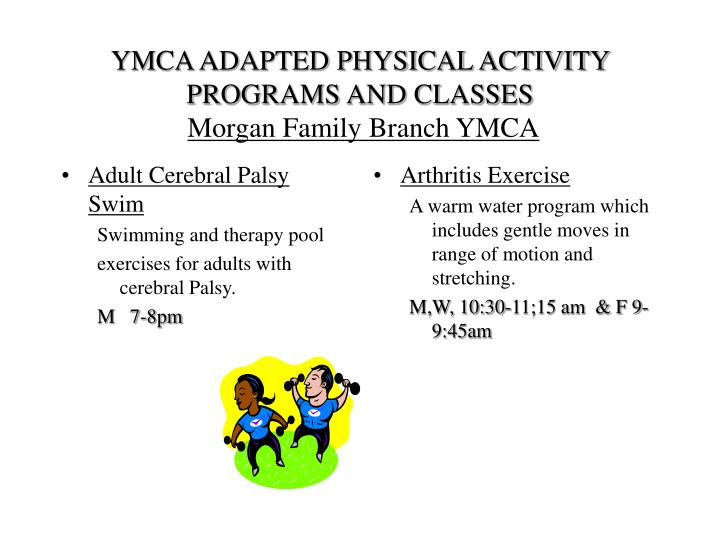 Ymca adapted physical activity programs and classes morgan family branch ymca