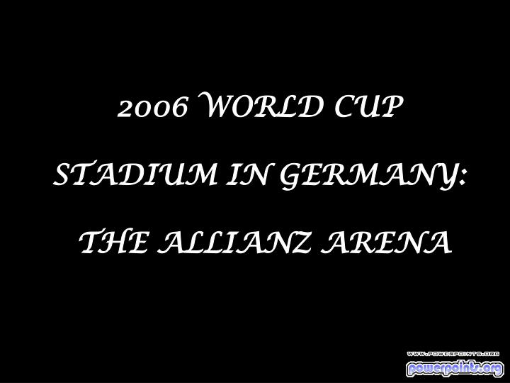 2006 world cup stadium in germany the allianz arena