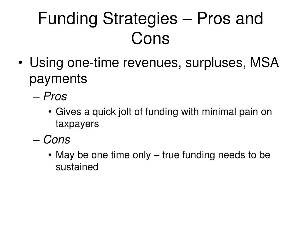 Funding Strategies – Pros and Cons