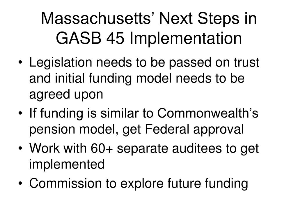 Massachusetts' Next Steps in GASB 45 Implementation