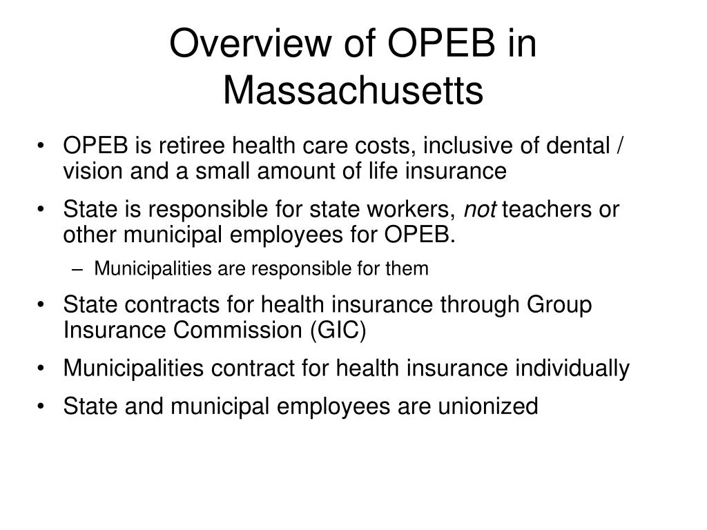 Overview of OPEB in Massachusetts
