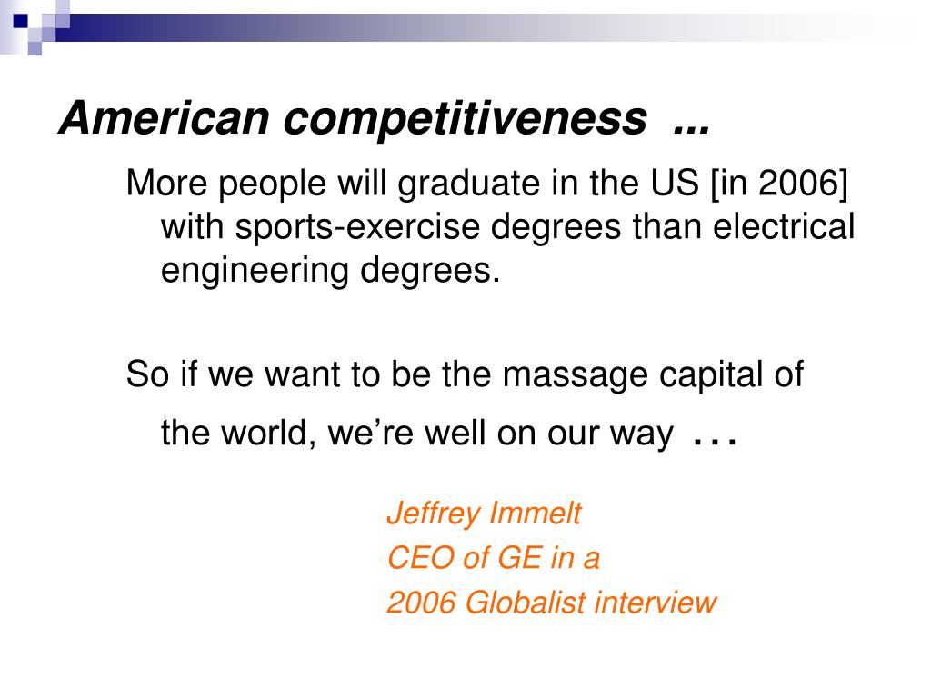 More people will graduate in the US [in 2006] with sports-exercise degrees than electrical engineering degrees.